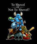 To Shovel or Not To Shovel