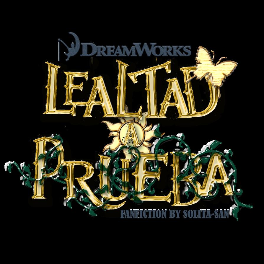 +Lealtad A Prueba FANFICTION BY SOLITA-SAN by Solita-San