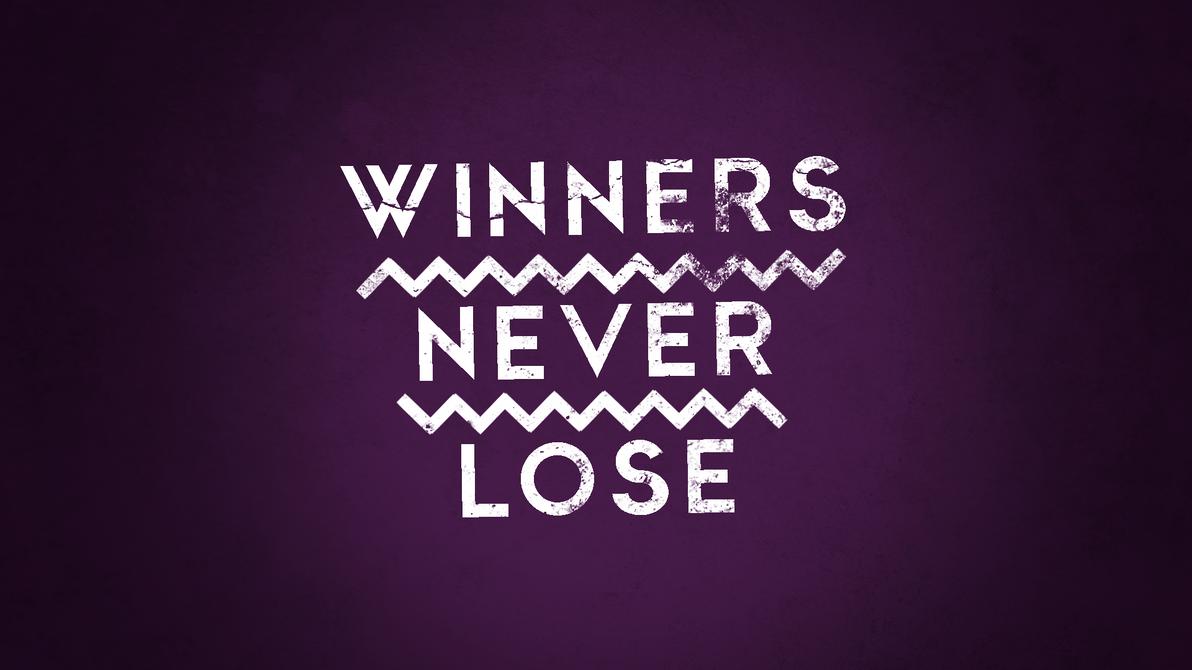 Winners Never Lose - Image Copyright DeviantArt.Net