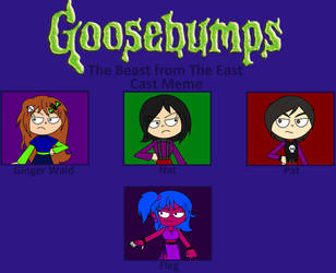 My Goosebumps Cast - The Beast from The East by arrienne408