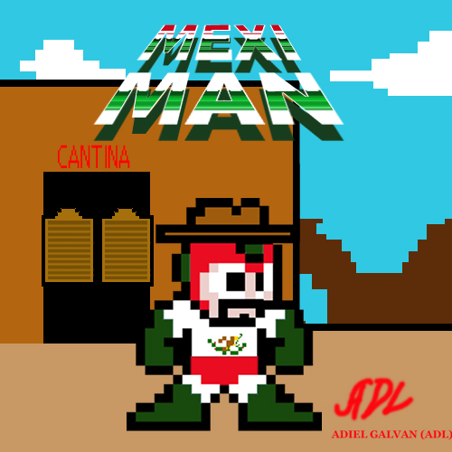 MEXI MAN by 71ADL17