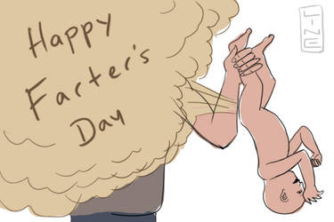 Happy Farter's Day (Hee hee!)