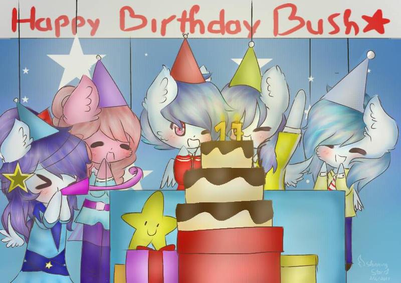 Happy Birthday Bush(gift) by Shinning-StarYT