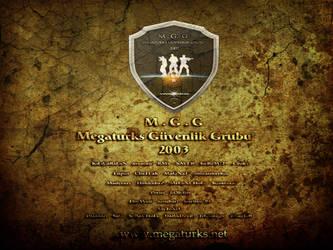 Megaturks Guvenlik Grubu 2003 by AcTivTurk