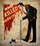 Silly poster - Who killed Markiplier ?
