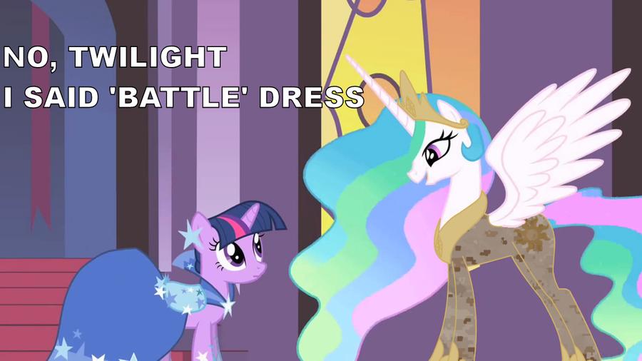 No, Twilight, I Said 'Battle' Dress by totallynotabronyFIM