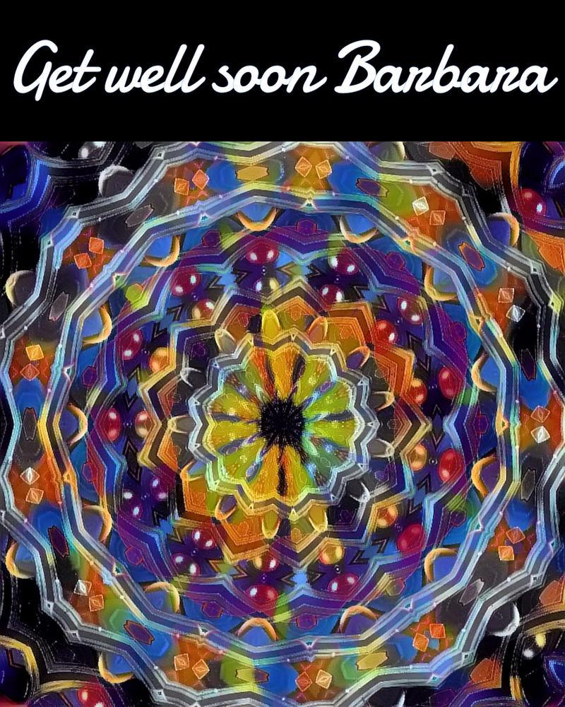 Get well soon Barbara by loloalien