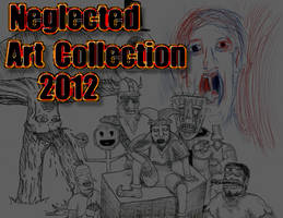 Neglected Art Collection 2012