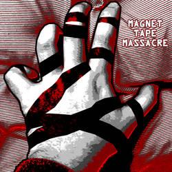 Magnet Tape Massacre Album Cover