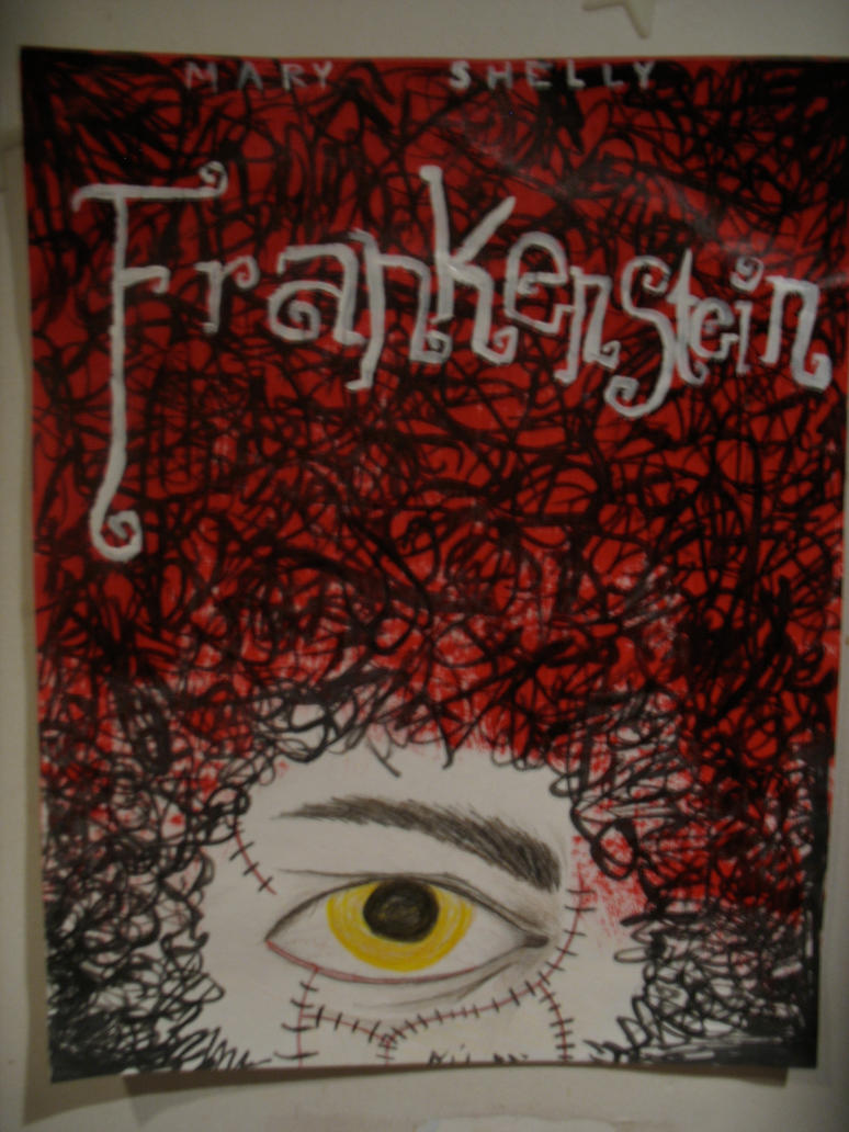 Frankenstein Book Cover Art ~ Frankenstein book cover by cupcakemcsparkles on deviantart