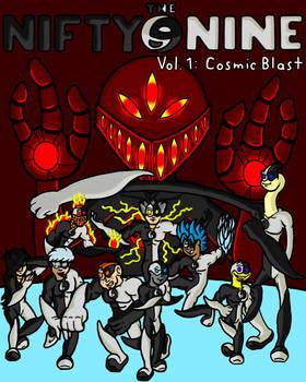 The Nifty Nine - Vol. 1 - Cosmic Blast (new)