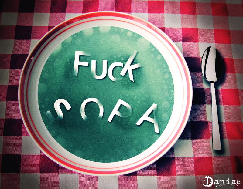 Fuck SOPA by daniacdesign
