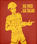 Be Red or Be Dead