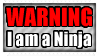 WARNING. I'M A NINJA - Stamp by Iluvrocks