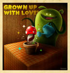 Grown Up with Love