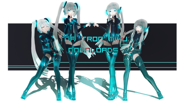 COLLOB AND DOWNLOADS:TDA Tron Miku