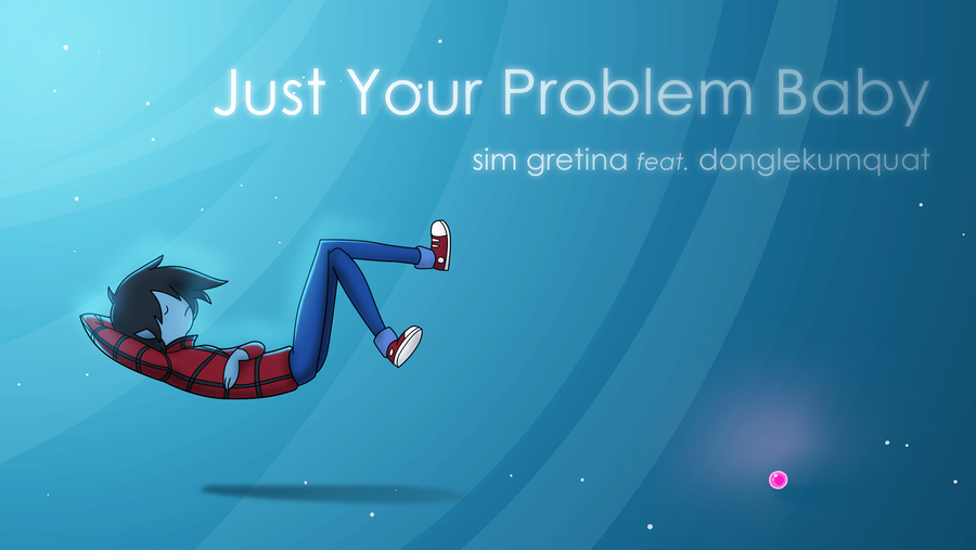 Just Your Problem Baby by RealBarenziah on DeviantArt
