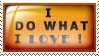 I do what I love stamp EDIT by ElianeSS
