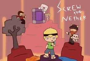 Screw the Nether fan art by CrystalBluePuppy