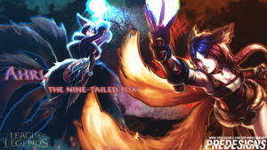 (League Of Legends) Ahri, the Nine-Tailed Fox EDIT