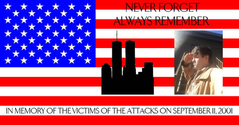 Never Forget and Always Remember September 11th by SummonWater827