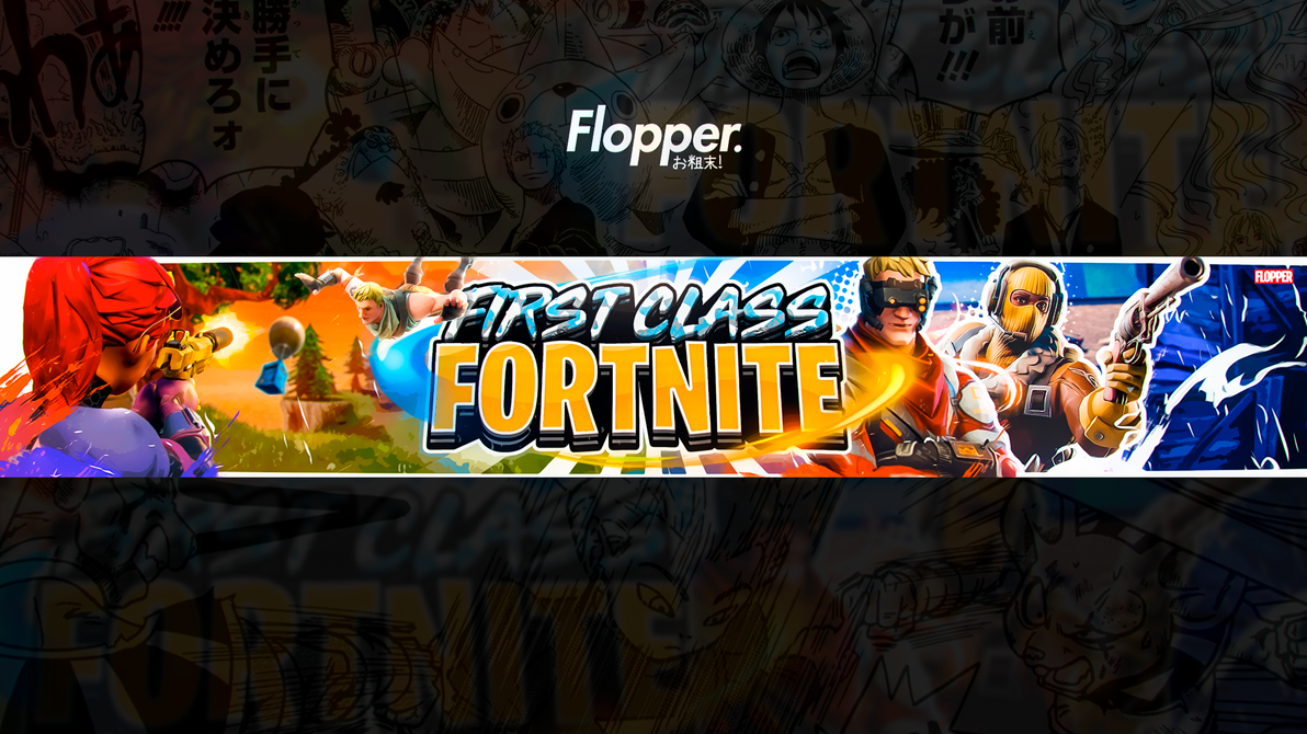 FirstClassFortnite Banner By FlopperDesigns On DeviantArt