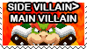 I Prefer Bowser as a Side Villain Stamp by Fawfulthegreat64
