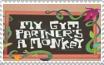 My Gym Partner's a Monkey Stamp by FelixFan9000