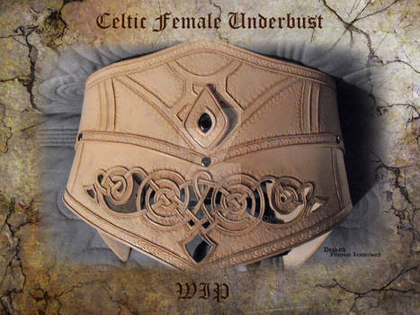 Celtic Female Underbust - WIP 2