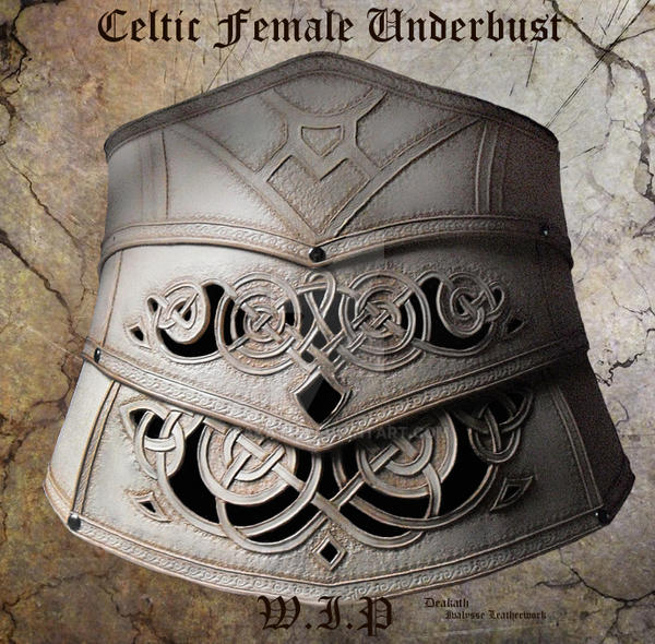 Celtic Female Underbust - WIP 3 by Deakath