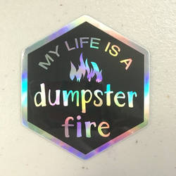 Holo Sticker - Dumpster Fire