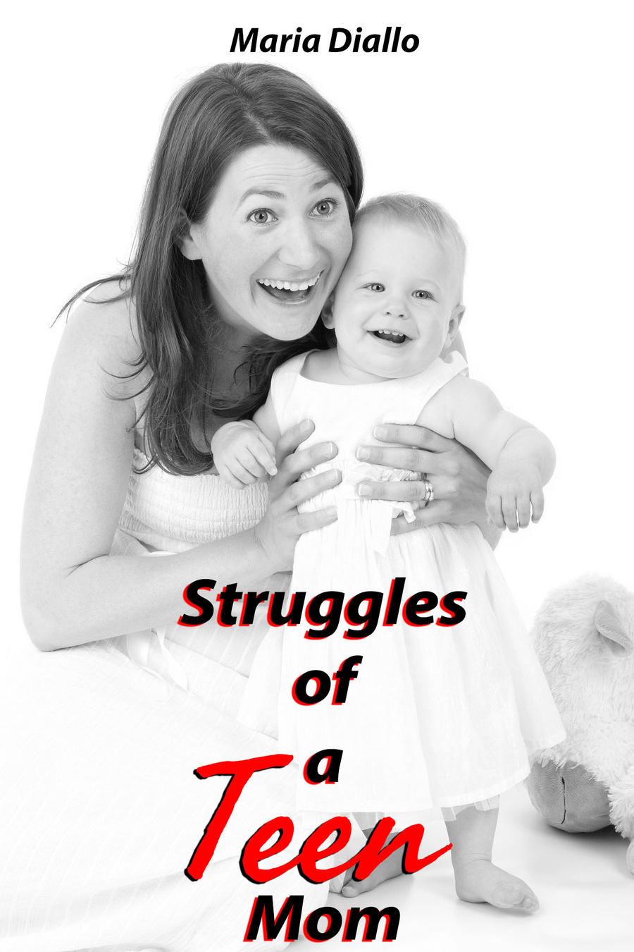 struggles of a teenage mother Babies born in the us to teenage mothers are at risk for long-term problems in many major areas of life, including school failure, poverty, and physical or mental.