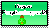 I Support Perrytheplatypus12 by IceXDragon