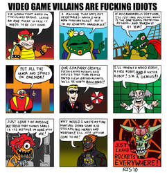VG Villains are F-cking Idiots