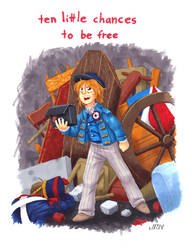 ten little chances to be free by TexasUberAlles