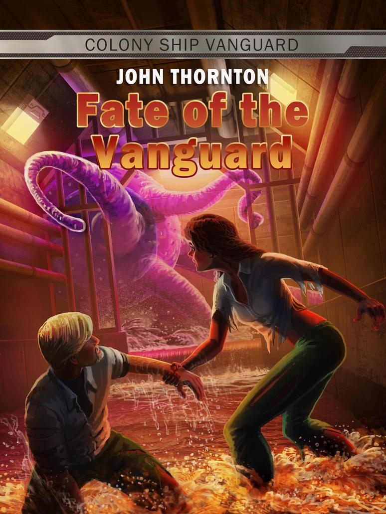 Fate of the Vanguard by JonHrubesch
