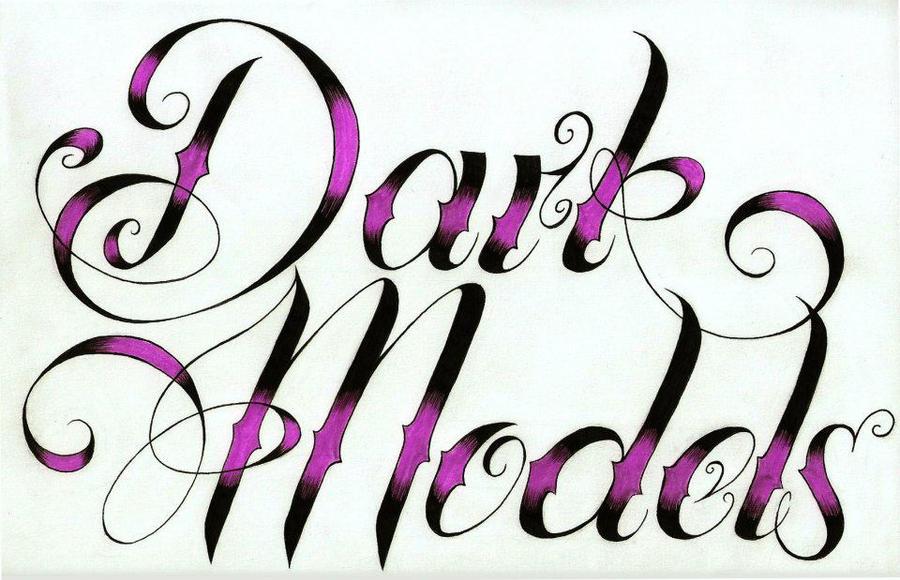 Dark Models Calligraphy By Abrahamgart On Deviantart