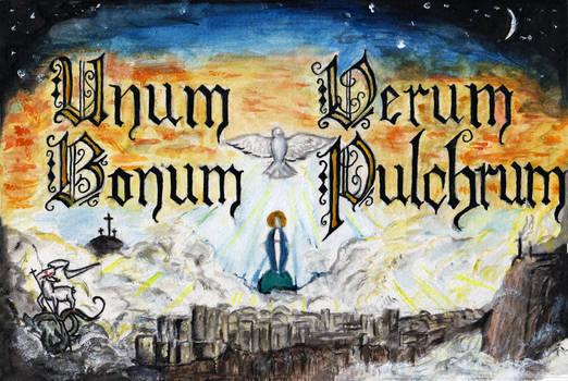 Unum Verum Bonum Pulchrum