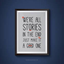 We are all stories in the end