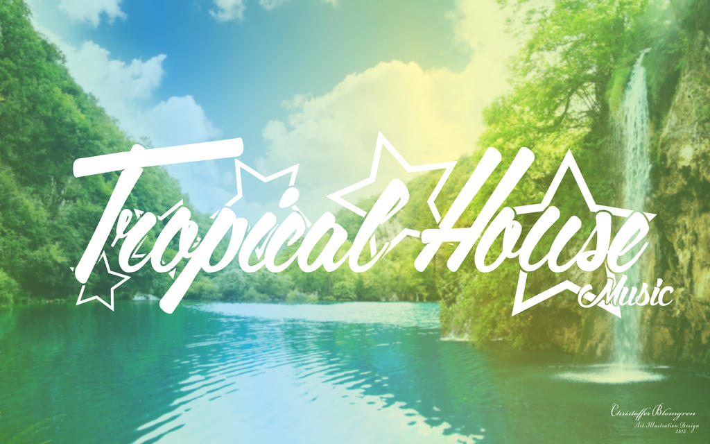 Tropical house music cover photo by fourtreeone on deviantart for House music cover