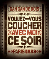 Can-Can de Bois Poster by gravemandesign
