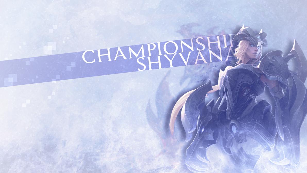 Championship Shyvana by TaigaLife