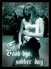 GoodBye Sobber Day