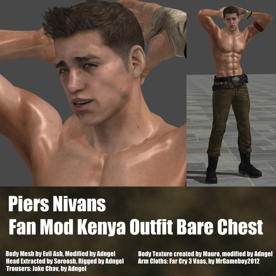 Piers Nivans Fan Mod Kenya Outfit Bare Chest by Adngel