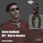 Chris Redfield RE1 Rap in Heaven