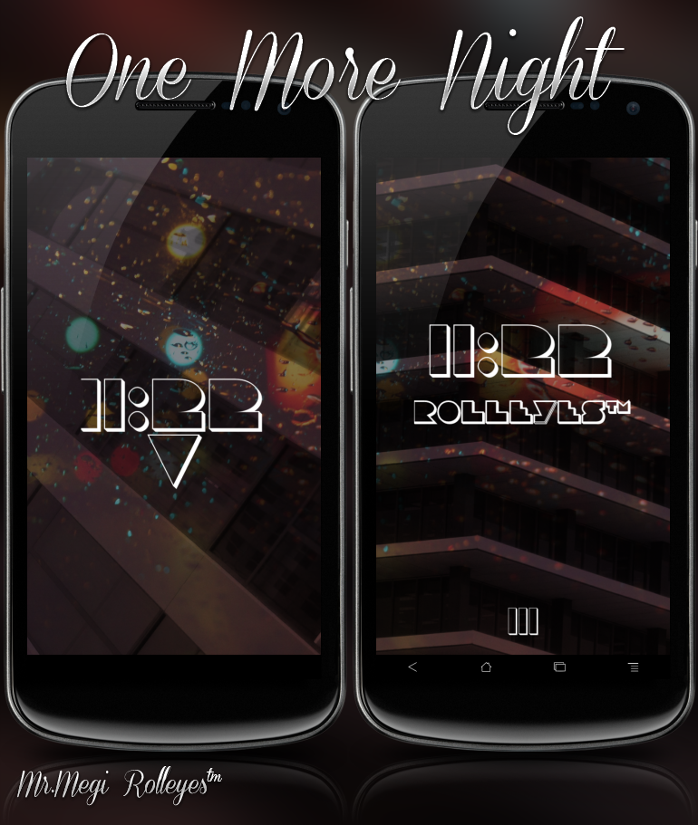 One More Night by MrMegi