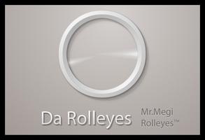 Da Rolleyes by MrMegi