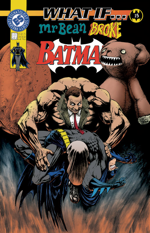 What If... Mr. Bean broke Batman? by GeorgeLiquor