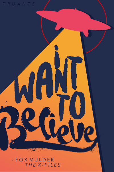 i want to believe by truants
