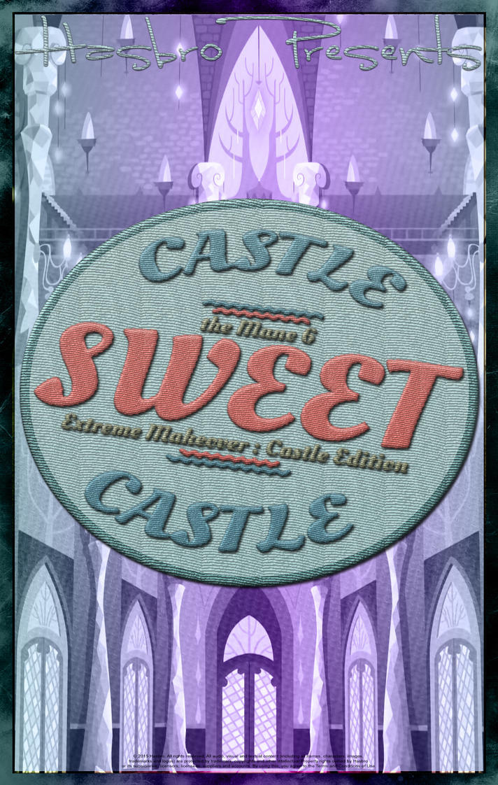 MLP : Castle Sweet Castle - Movie Poster by pims1978